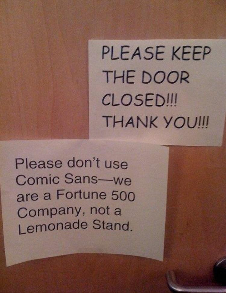 Don't use comic sans!
