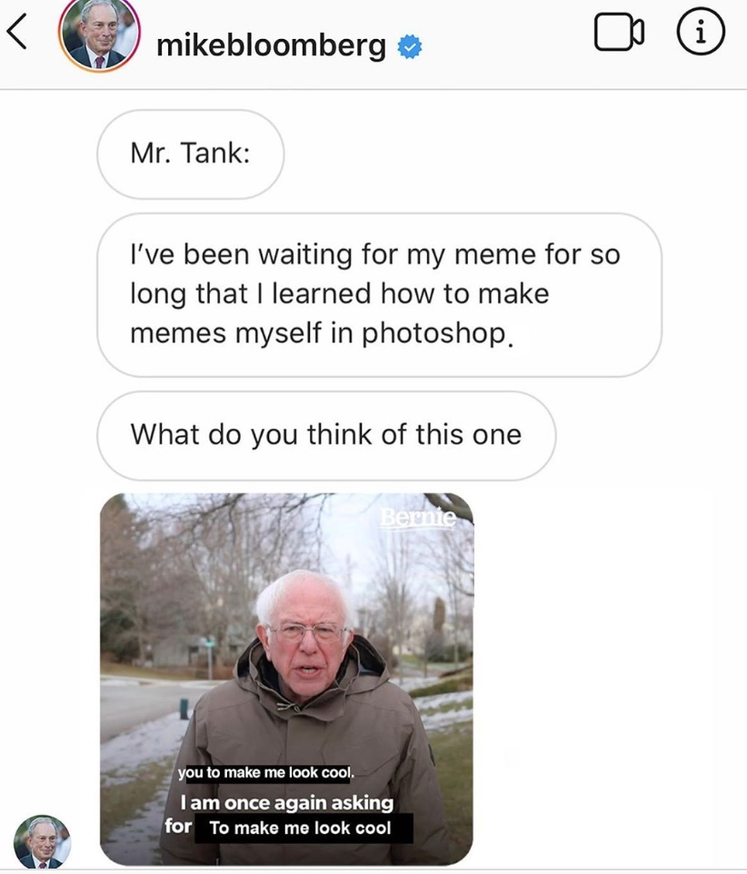 The fake meme shows an apparent conversation between Bloomberg and his consultant, Mr. Tank, in which Bloomberg appears to have clumsily edited a well-known photo of Bernie Sanders