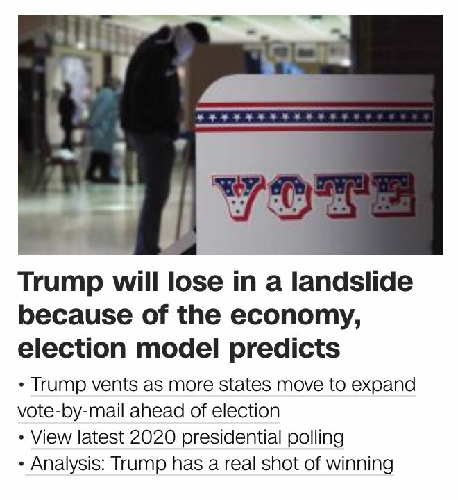 The first headline reads 'Trump will lose in a landslide because of the economy, model predicts' and the fourth one  reads 'Analysis: Trump has a real shot of winning'