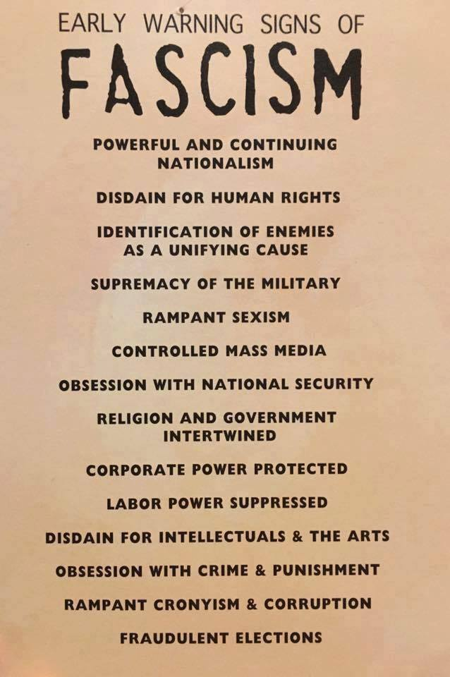 It is a list entitled 'early  warning signs of fascism' and includes 14 items that pretty much all describe the Trump administration, including  'powerful nationalism,' 'disdain for human rights,' 'rampant sexism,' 'controlled mass media,' 'rampant cronyism,' and 'fraudulent elections'.