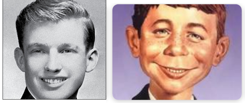 Trump looks like Alfred E. Neuman from Mad Magazine