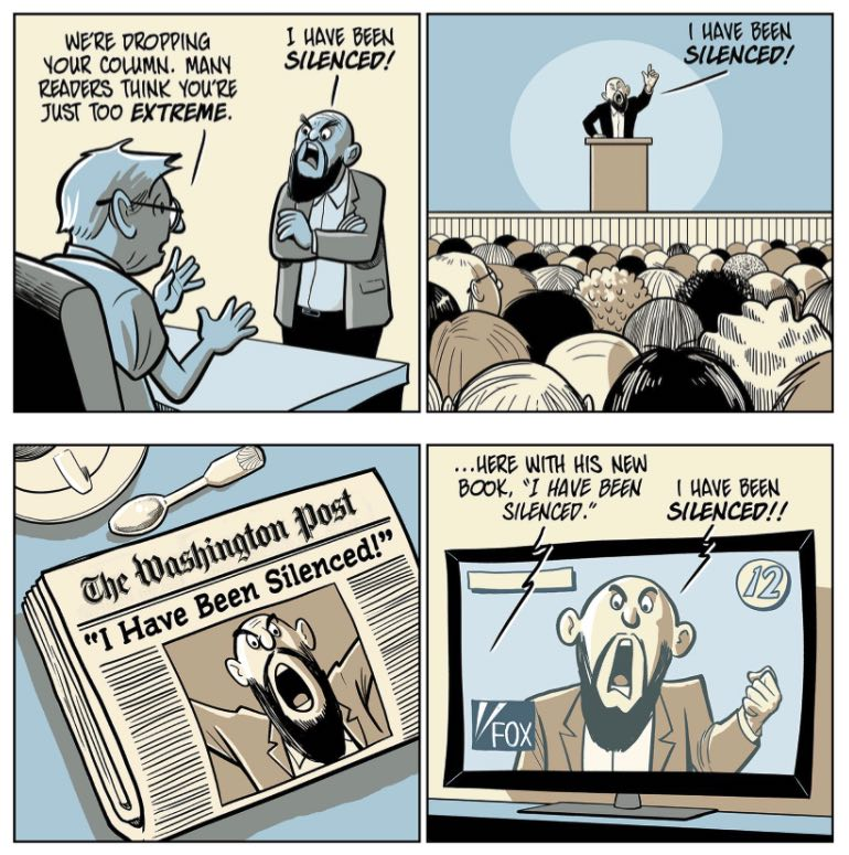 In the first panel, a newspaper  columnist is fired for being too extreme; in the subsequent three panels, he is speaking to a large audience, then getting a front-page news story, then appearing on TV, complaining about having been silenced