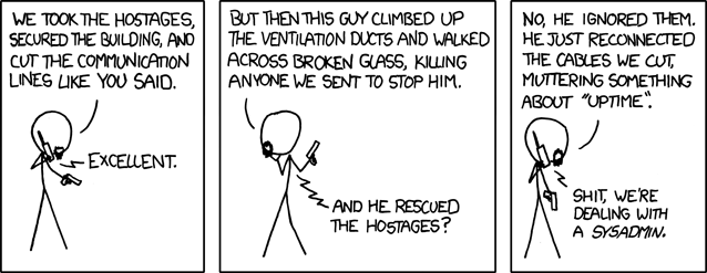 An xkcd cartoon shows terrorists being cowed by a computer support guy who has fixed the wires they cut