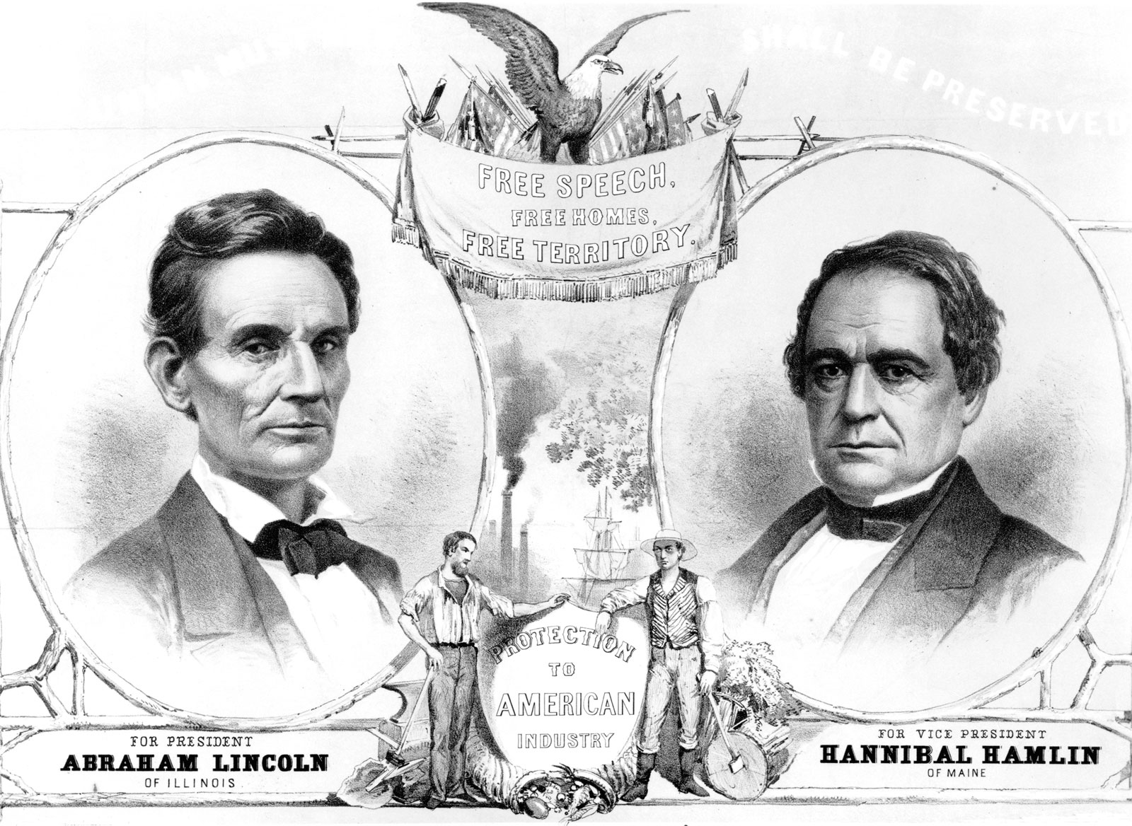 It shows Lincoln, VP candidate Hannibal  Hamlin, a factory, a farmer, a laborer, a call for free land, and the slogan 'protection to American industry'