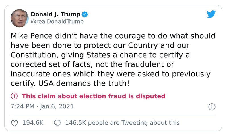 The tweet reads: 'Mike Pence did not have the courage to do what he should have done to protect our country and our Constitution, giving our states a chance to certify a corrected set of facts, not the fraudulent or inaccurate ones which they were asked to previously certify. USA demands the truth!'